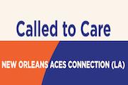 New Orleans ACEs Connection (LA)