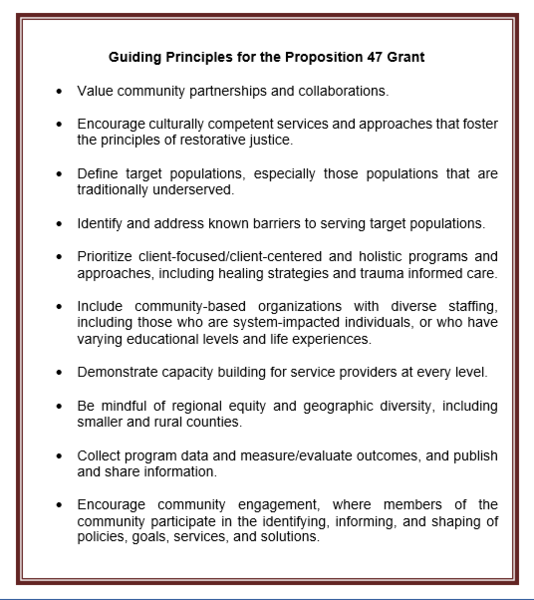 Guiding Principles of the Prop 47 Grant