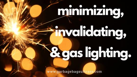 Burning Coals of Emotional Abuse: Minimizing, Invalidating