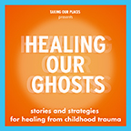 HealingOurGhosts-small badge