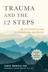 Trauma and the 12 Steps, Revised and Expanded - cover