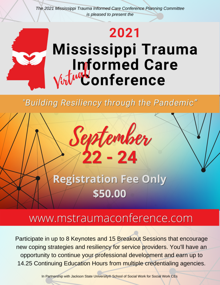 2021 Mississippi Virtual Trauma Informed Conference - Registration is Open