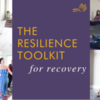The Resilience Toolkit for Recovery