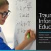 Trauma-Informed Education Course Starts