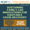 WEBINAR: Sustaining Family-Led Innovations for Equitable COVID-Recovery