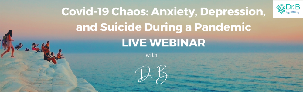 FREE COVID-19: Anxiety, Depression, Suicide During a Pandemic Live Webinar