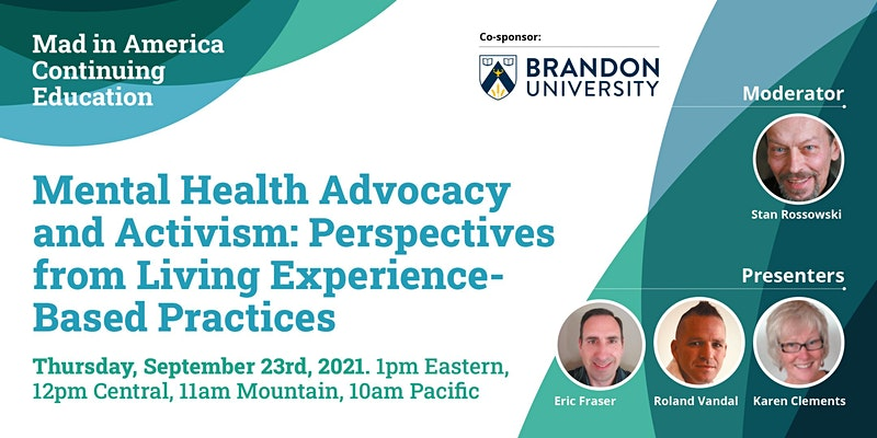 Mental Health Advocacy and Activism: Perspectives from Living Experience [madinamerica.com]]
