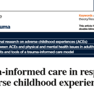 Trauma-informed care in response to adverse childhood experiences (4-pages Clinical Practice: Discussion Childhood Trauma)