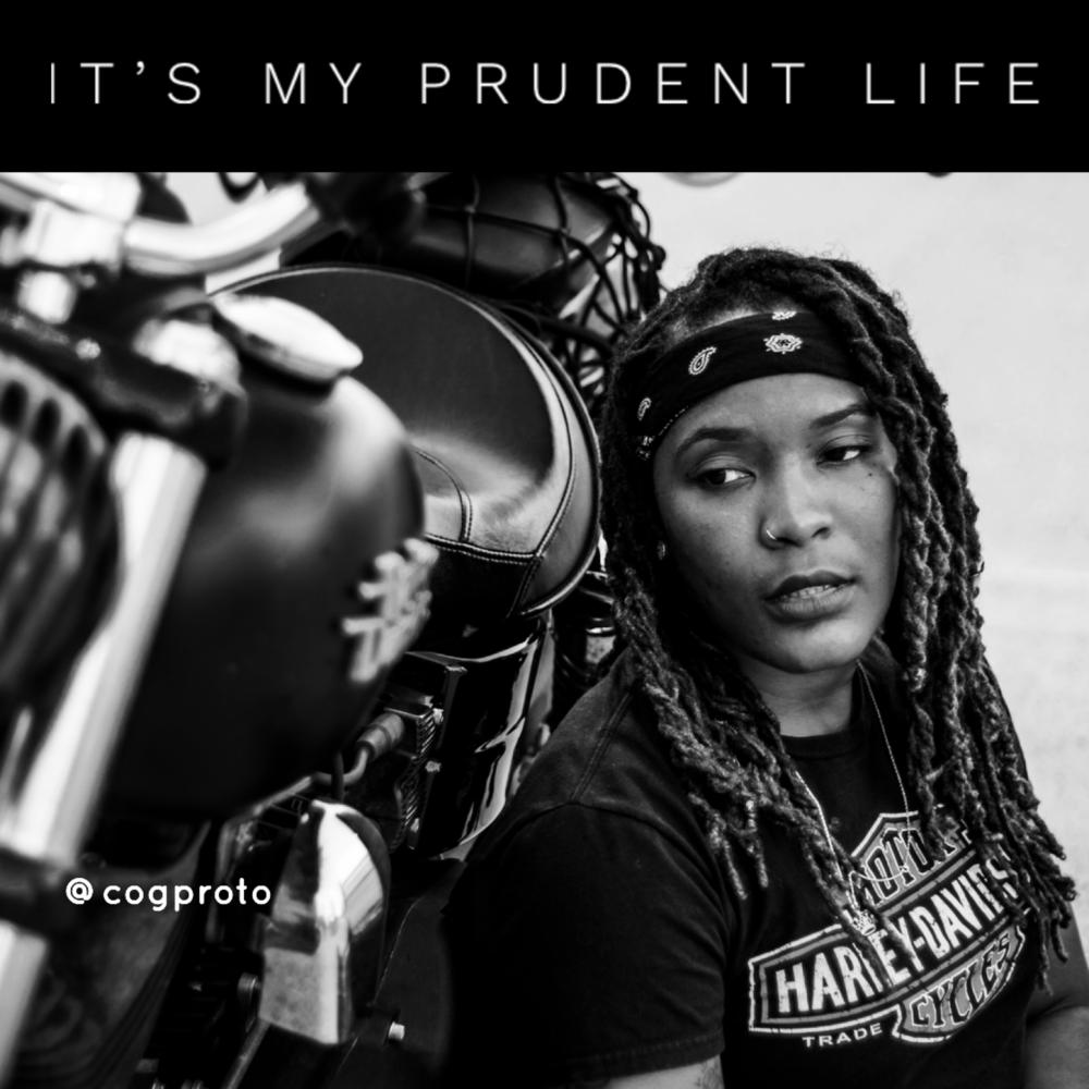 It's my prudent life