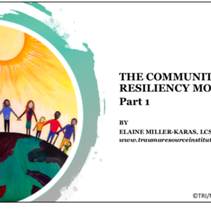 May 7-Community Resiliency Model- Part 1.pdf