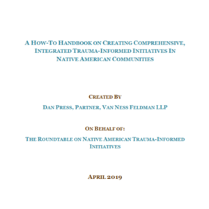 A How-To Handbook on Creating Comprehensive, Integrated Trauma-Informed Initiatives in Native American Communities