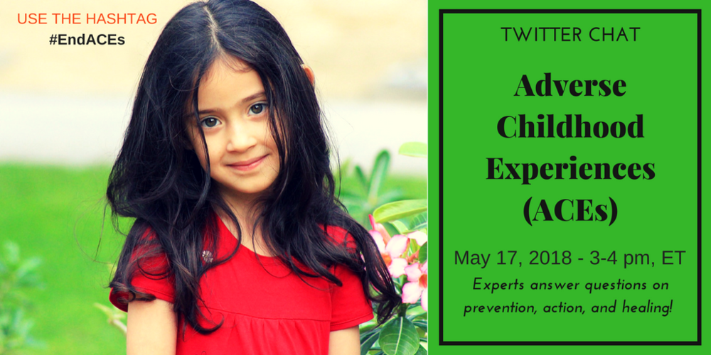 Twitter Chat on ACEs (Adverse Childhood Experiences)