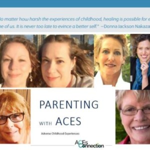 Parenting with ACEs Chat Series  Quotes,  Transcript & Blog Links.docx