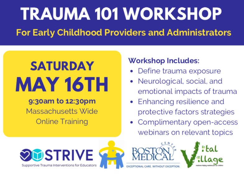 Trauma 101 Online Workshop for Early Education and Care - Saturday, May 16th