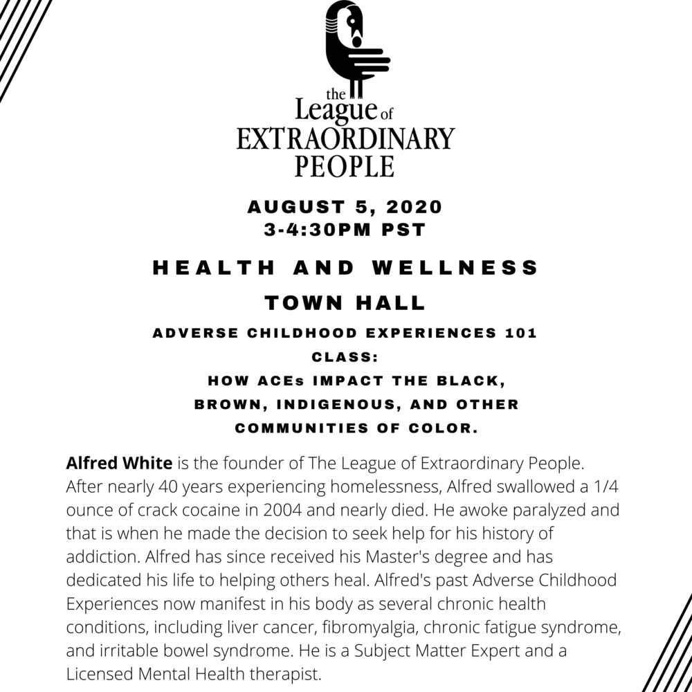 Health and Wellness Town Hall: How ACEs Impact the Black, Brown, Indigenous, and other Communities of Color