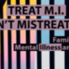 Treat Mental Illness (MI): Don't Mistreat Mental Illness (MI) San Diego, CA