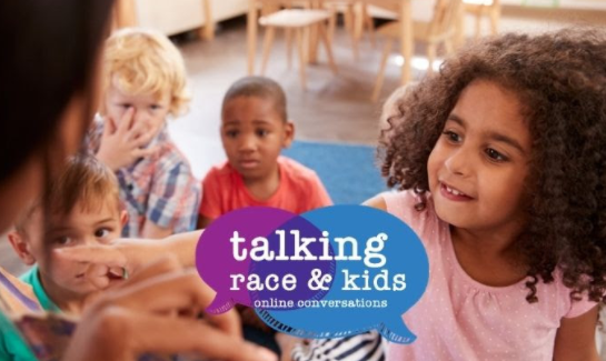 Using Books to Engage Young Children in Talk about Race & Justice (EmbraceRace)