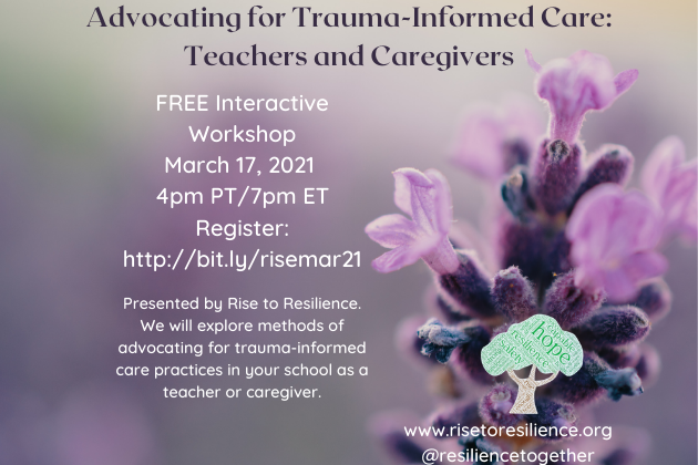 Free Interactive Workshop - Advocating for Trauma-Informed Care: Teachers and Caregivers