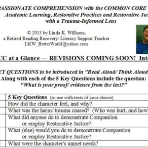 COMPASSIONATE COMPREHENSION  with the COMMON CORE: For Restorative Practices and Justice with a Trauma-Informed Lens