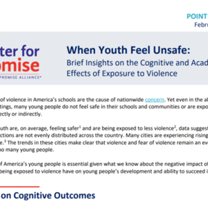 Point of View-When Youth Feel Unsafe_America's Promise Alliance_4 pages.pdf