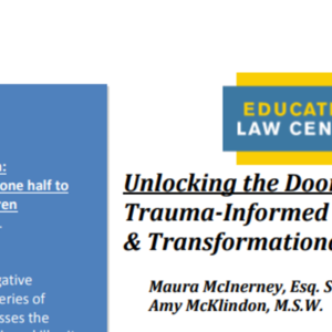 Trauma-Informed Classrooms: Transformational Schools: Unlocking the Door to Learning (24 pages)