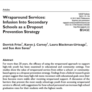 Wraparound Services Infusion Into Secondary Schools as a Dropout Strategy (19 pages_NASSP Bulletin)