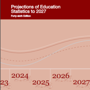 Projections of Education Statistics to 2027_National Center for Education Statistics.pdf