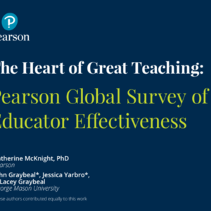 The Heart of Great Teaching: Global Survey of Educator Effectiveness (45-pages).pdf
