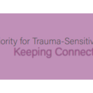 Priority for Trauma-Sensitive Remote Learning: Keeping Connections Strong (5-pages).pdf