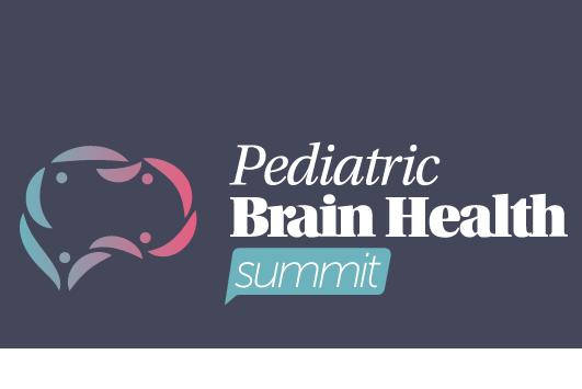 Pediatric Brain Health Summit 2020