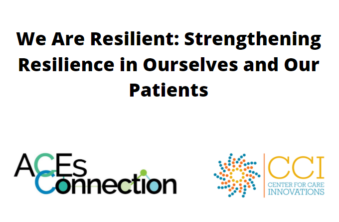 """We Are Resilient: Strengthening Resilience in Ourselves and Our Patients"""