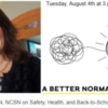 Safety, Health, and Back-to-School Plans in a Pandemic with School Nurse, Robin Cogan: A Better Normal Discussion on August 4th, 12 p.m. PST (3 p.m. EST)