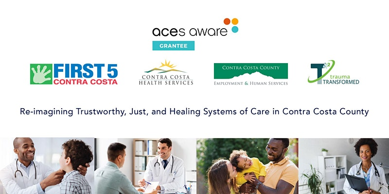 Re-imagining Trustworthy, Just and Healing Systems of Care in Contra Costa County