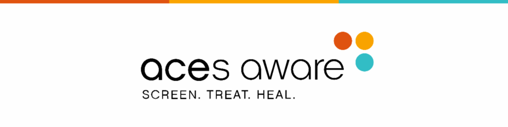 New ACEs Aware Grant Opportunity to Support Trauma-Informed Networks of Care