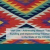 Join Us for a Webinar - Addressing Historic Trauma in Indian Country: Funding and Implementing Trauma-Informed Programming in the Wake of the COVID-19 Pandemic