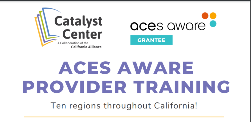 CENTRAL VALLEY REGION:  ACEs Aware Grantee Provider Training: Cross-sector strategies for implementation