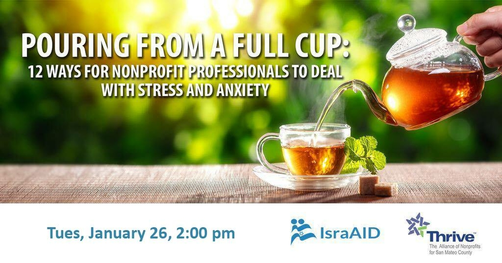Pouring From a Full Cup: 12 Ways for Nonprofit Professionals to Deal with Stress and Anxiety