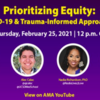 Prioritizing Equity: COVID-19 & Trauma-Informed Approaches 2/22 12 N CT