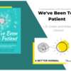 'A Better Normal' Conversation with the Authors of 'We've Been Too Patient' - Friday, February 26th