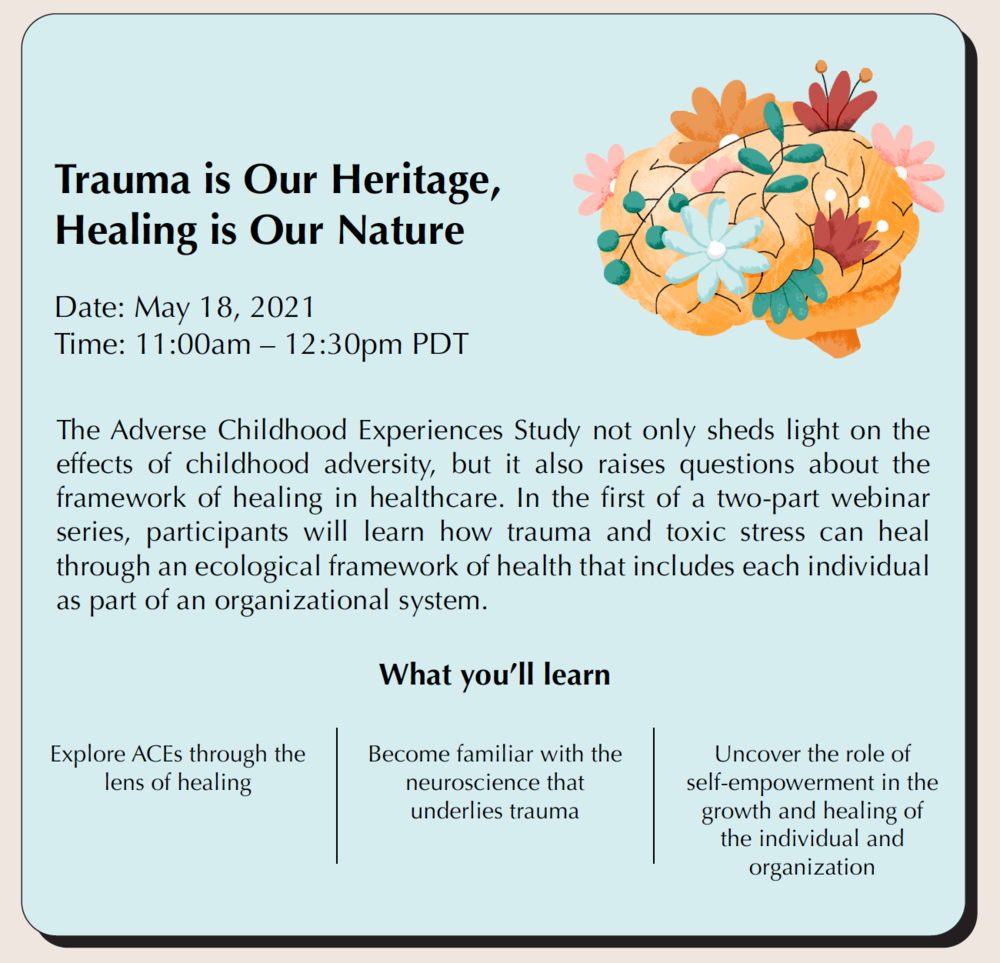 Trauma is Our Heritage, Healing is Our Nature (Live Webinar: May 18, 11am PDT with live Q&A)