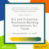 Peer-to-Peer-Art and Creativity: Resilience-Building Interventions for Youth
