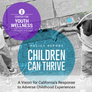 Center for Youth Wellness-Children Can ThriveSept2015.pdf