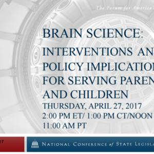 Brain Science Webinar_National Conference of State Legislatures April 2017.pdf