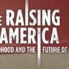 raising of america