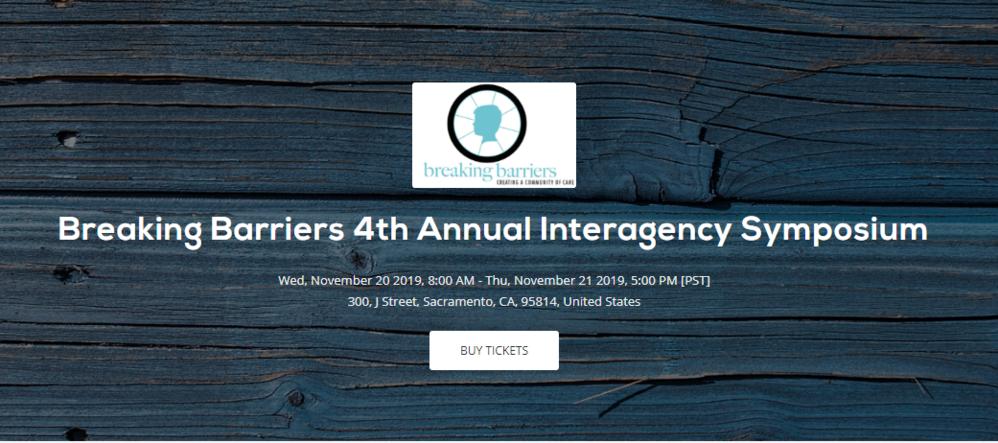 Breaking Barriers 4th Annual Interagency Symposium (Sacramento)