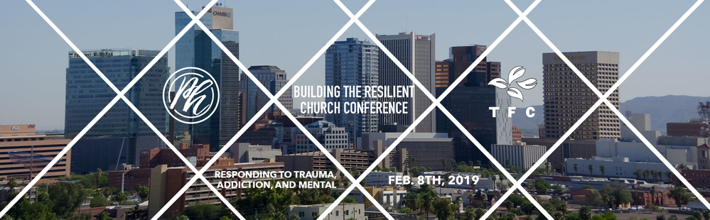 The 2nd Annual Resilient Church Conference (Glendale AZ)