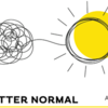 A Better Normal Community Discussion - Reimagining Health Care