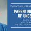 Community Resilience Series 1_Parenting in an Age of Uncertainty