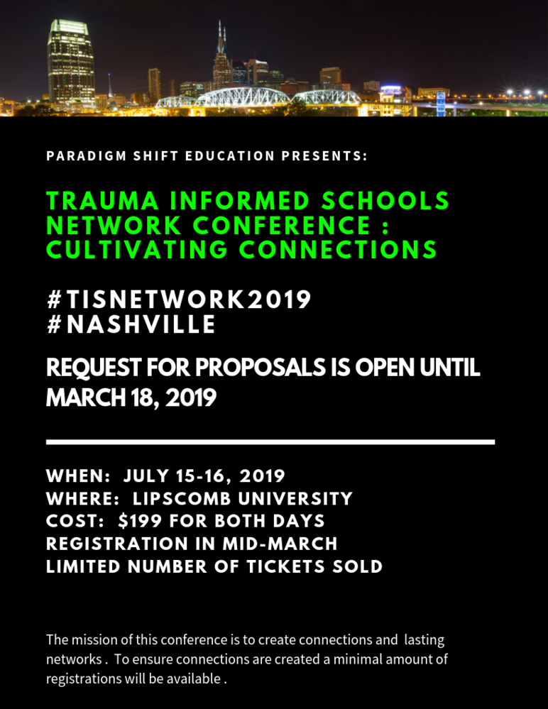 Trauma Informed Schools Network Conference: Cultivating Connections