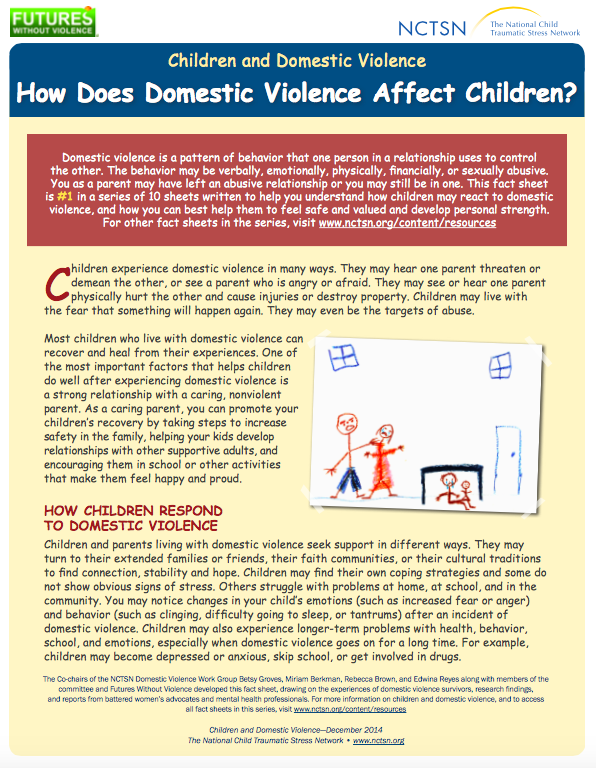 How Does Domestic Violence Affect Children? (NCTSN and Futures w/o Violence)